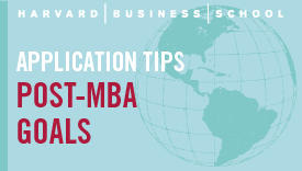Post-MBA Goals Tips