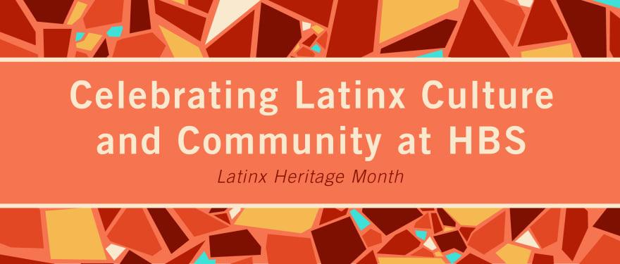 Celebrating Latinx Heritage Month at HBS