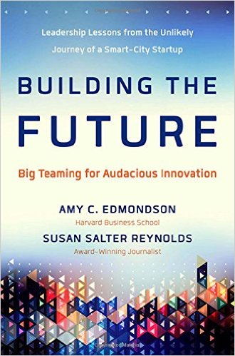Building The Future Big Teaming For Audacious Innovation